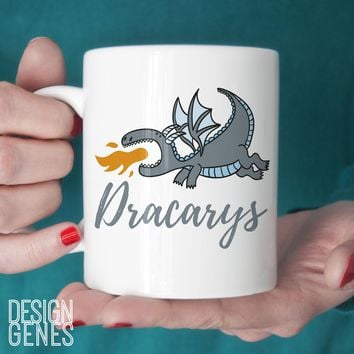 Dracarys mug Game of Thrones mug daenerys mug