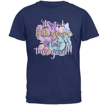 Milestone Birthday 50 Years To Look This Good Flowers Mens T Shirt