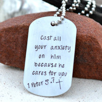 Cast all your anxiety on him because he cares for you | 1 Peter 5:7 | Bible Verse Jewelry | Dog Tag Necklace for Men | Scripture Jewelry