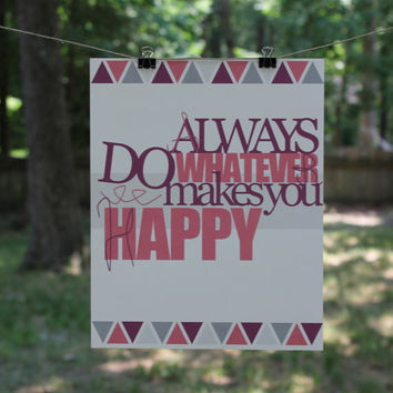 Do What Makes You Happy by SweetAndSaltyDesigns on Etsy