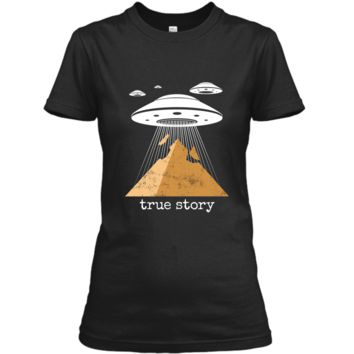 Ancient Alien Theory Novelty  - UFO Conspiracy  Ladies Custom