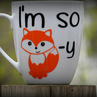 I'm So Foxy Coffee Mug, Customizable Mug