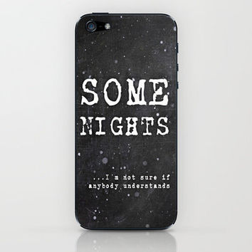 Some Nights  iPhone & iPod Skin by M✿nika  Strigel	 | Society6