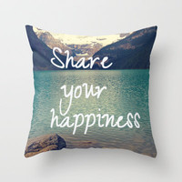 Share your happiness Throw Pillow by Irène Sneddon | Society6