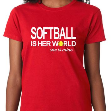Softball Is Her World, She Is Mine Women's, Size: Adult M, Red