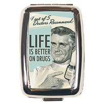 Life Is Better On Drugs Pill Box by Retro A Go Go
