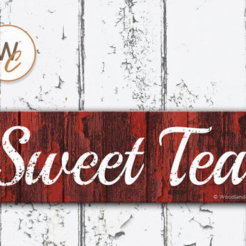 "SWEET TEA Sign, 5.5""x17"" Wood Sign, Rustic Home Decor, Kitchen Distressed Sign, Housewarming Gift, Rustic Drink Sign, Made To Order"