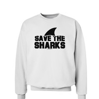Save The Sharks - Fin Sweatshirt