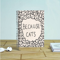 Because Cat Photo Notebook Auroid