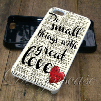 Do Small Things - iPhone 4/4S, iPhone 5/5S/5C/6, Samsung Galaxy S3/S4/S5 Cases