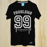99 Problems T-Shirt, Jay z T-shirt, Music Shirt, Hiphop Shirt,Name Number Shirts,Friend Gift,Quote Tshirt ,Slogan Tshirt,tumblr shirt