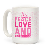 Pink Peace Love And Sisterhood