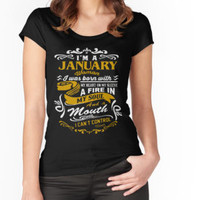 'I'm A January Woman, I Was Born With My Heart T-Shirt' T-Shirt by laurakyer