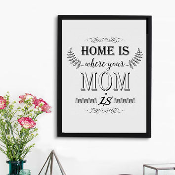 Inspirational Print Home is... Quote Art Typography Print Wall Art print Canvas Poster, Modern Home Decor, Frame Not included