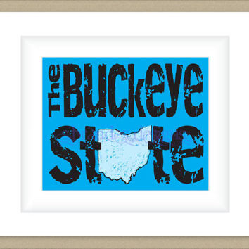 8x10 Ohio Print, Buckeye State Typography Art Custom Color Map Art