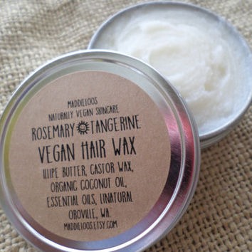 10% OFF VEGAN-Rosemary Tangerine Vegan Hair Wax-Made With Illipe Butter-No Alcohol or Chemicals-2oz.