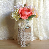 burlap and lace covered mason jar vase - wedding decoration, bridal shower decoration, country chic decoration