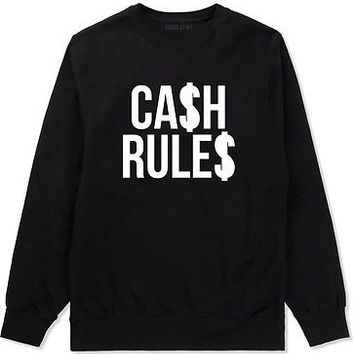 Kings of NY Cash Rules Crewneck Sweatshirt Money Everything Around Me Shaolin BX