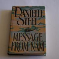 MESSAGE FROM NAM by Danielle Steel: Delacorte Press Hardcover, Book Club Edition - Wisdom Lane Antiques