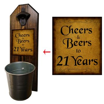 Cheers to 21 Years Bottle Opener and Cap Catcher, Wall Mounted