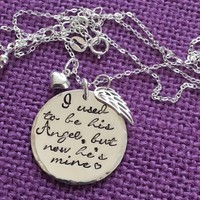 Memorial Jewelry Dad * Mom I used to be his angel now he's mine - Daddys girl - Sympathy gift - Remembrance Necklace