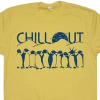 Chill Out Penguin T Shirt Funny Penguin T Shirt Original Penguin T Shirt