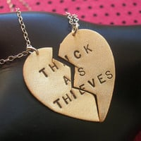 THICK AS THIEVES--Best Bitches, Best Friends Charm Necklaces, Split Heart Necklace, Handstamped Necklace, Mafia, Partners in Crime, Sisters