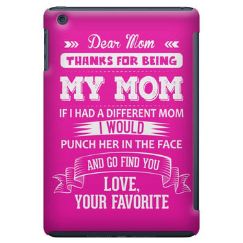 Dear Mom, Love, Your Favorite iPad Mini