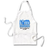 Funny retirement aprons from Zazzle.com