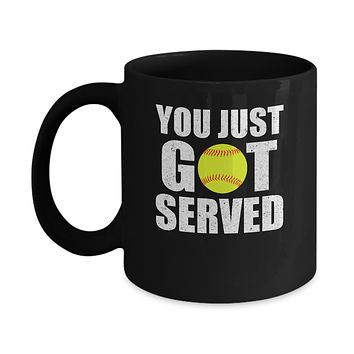 You Just Got Served Gifts For Softball Lovers Mug