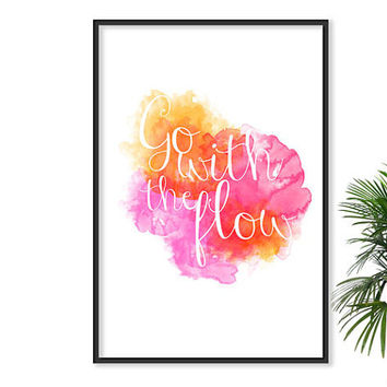 Go with the flow Inspirational Print Watercolor Fashion Art Motivational Modern Office Art Pink Ombre White Art Pink Decor Sexy Boho chic