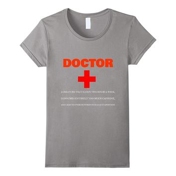 Doctor Noun Definition Funny Meaning Shirt Gift (New3)