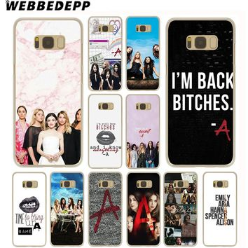 WEBBEDEPP Pretty Little Liars Sexy Case for Samsung Galaxy S9 S8 Plus S7 S6 Edge S5 S4 S3 & Note 8 9 Grand Prime