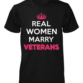 Real Women Marry Veterans. Cool Gift - Unisex Tshirt