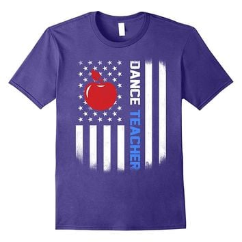 dance Teacher Shirt US Flag