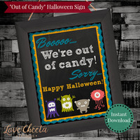 Instant Download Out of Candy Halloween Sign, Printable No More Candy Notice, Halloween Decor