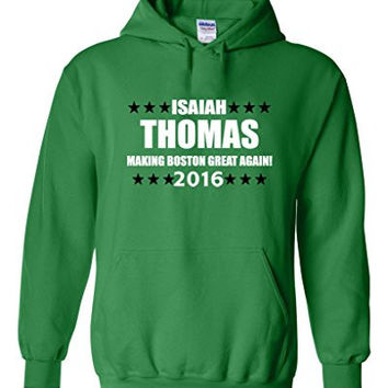 "Isaiah Thomas Boston Celtics ""Isaiah For President 2016"" Hooded Sweatshirt ADULT MEDIUM"