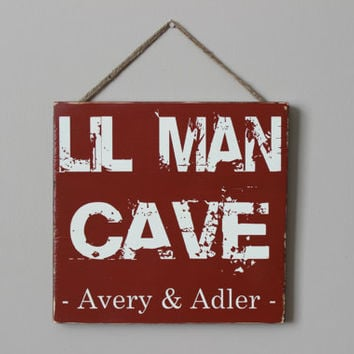 Lil Man Cave Sign <3
