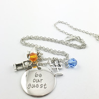 "Beauty and the Beast theme hand stamped ""be our guest"" necklace"