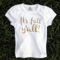 It's Fall Y'all Gold Glitter on White Tshirts
