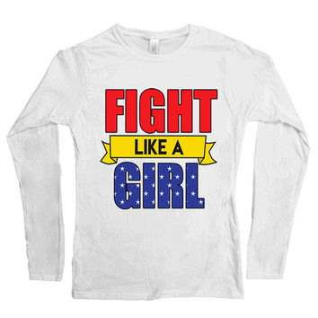 Fight Like A Girl -- Women's Long-Sleeve