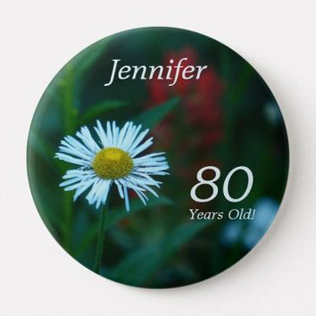 80 Years Old, White Daisy WildFlower Button Pin