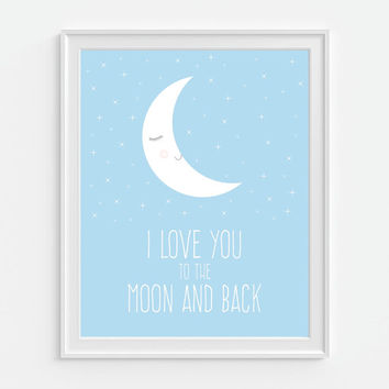I Love You To The Moon & Back Art Print, Childrens Wall Decor, Nursery Wall Art, Nursery Decor, Pink Decor, Blue Decor, Baby Shower Gift