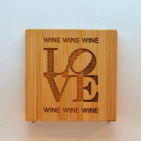 Laser Engraved Bamboo Coaster - Love with wine wine wine