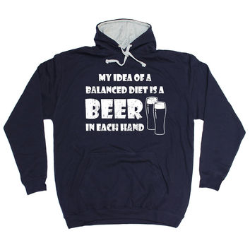 123t USA My Idea Of A Balanced Diet Is A Beer In Each Hand Funny Hoodie