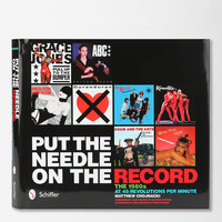 Put The Needle On The Record: The 1980s at 45 Revolutions Per Minute by Matthew Chojnacki