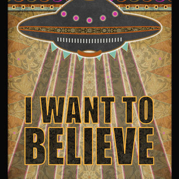 I Want To Believe, dorm poster, UFO print, extraterrestrial art, space alien art, space decor, flying saucer, sci fi geek gift, xfile poster