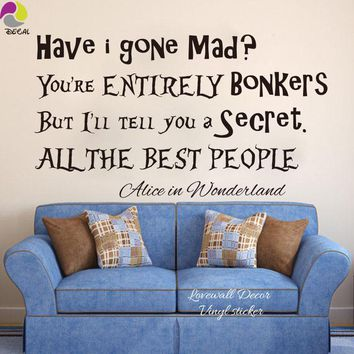 All the best people Alice In Wonderland Quote Wall Sticker Kids Room Fairy Tale Motivation Quote Wall Decal Vinyl Home Decor