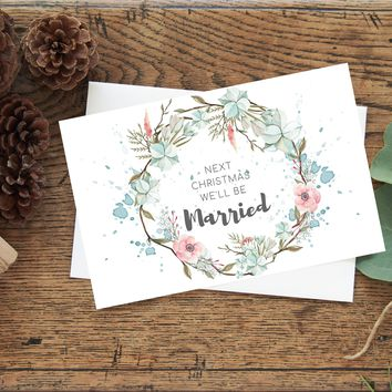 Next Christmas We'll Be Married Watercolor Note Card with Envelope