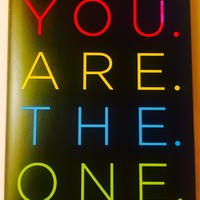 You Are The One: A Bold Adventure in Finding Purpose, Discovering the Real You, and Loving Fully Paperback – September 5, 2017